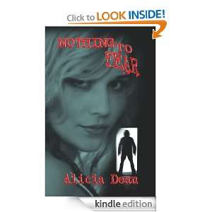 Nothing To Fear: Alicia Dean:  Kindle Store
