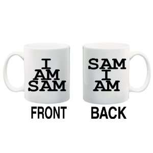 I AM SAM/SAM I AM Mug Coffee Cup 11 oz ~ 2 designs front