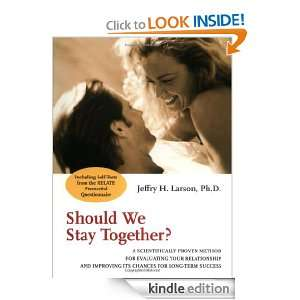 Relationship and Improving its Chances for Long Term Success Jeffry H