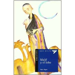 Malif y el lobo / Malif and the Wolf (Ala Delta: Serie