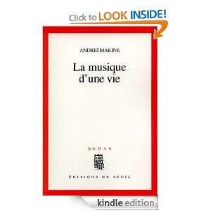 La musique dune vie (Cadre Rouge) (French Edition) Andreï Makine