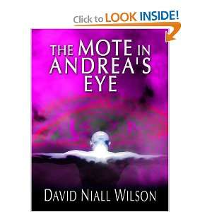 : The Mote in Andreas Eye (9780786292318): David Niall Wilson: Books