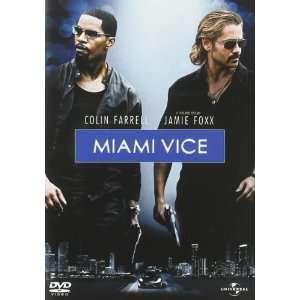Miami Vice (2006) Ciaran Hinds, Jamie Foxx, Colin Farrell