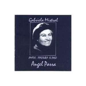 GABRIELA MISTRAL ANGEL PARRA Music
