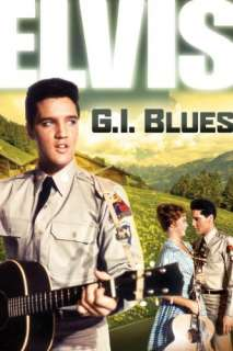 G.I. Blues: Elvis Presley, Juliet Prowse, Robert Ivers