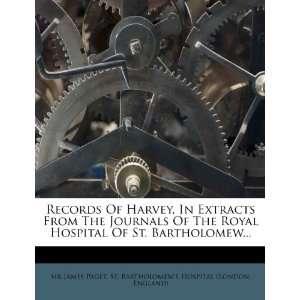 Sir James Paget, England), St. Bartholomews Hospital (London: Books