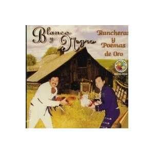 Ranchera Y Poemas De Amor: BLANCO Y NEGRO: Music